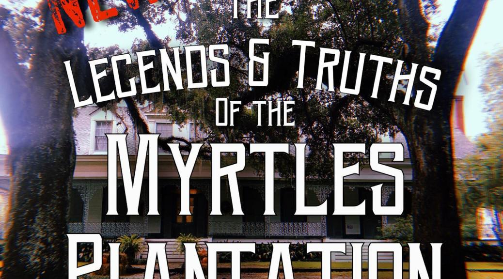 myrtles plantation legends and truths