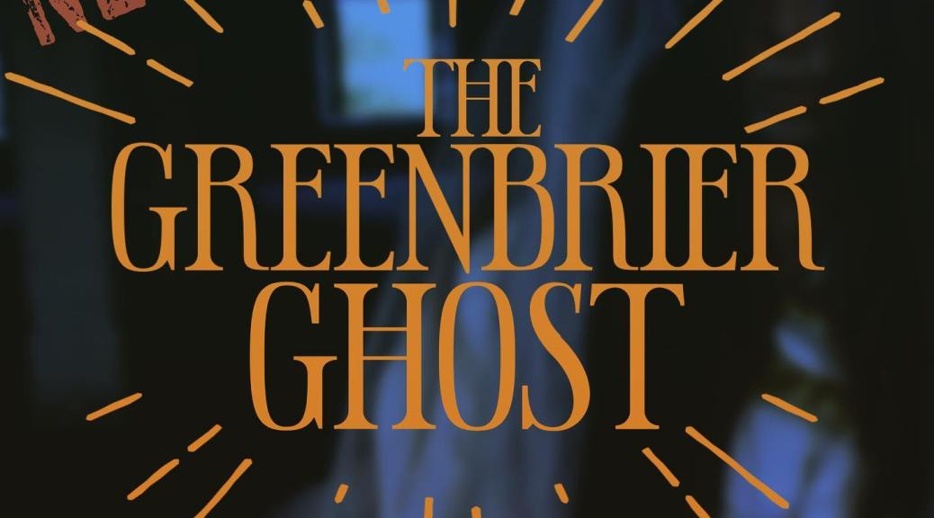 greenbrier ghost podcast