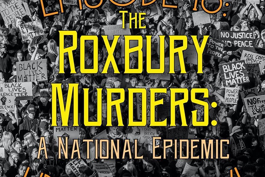 roxbury murders a national epidemic