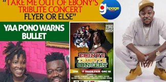 """Take Me Out Of Ebony's Tribute Concert Flyer Or Else"" - Yaa Pono Warns Bullet"