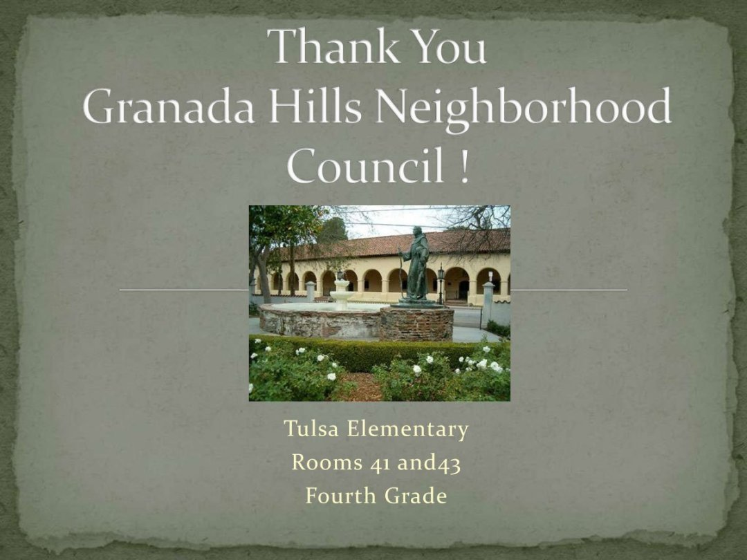 A nice thank you from Tulsa Street Elementary for funding their field trip to Mission San Fernando