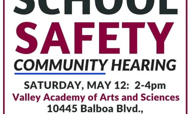 Granada Hills – School Safety Community Hearing: LAUSD Board Member Schmerelson & City Attorney Feuer