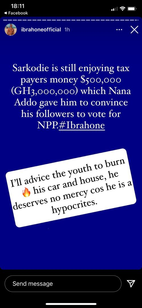 Ibrah One incites the youth to burn Sarkodie's cars and house for collecting GHC3m from Akufo Addo 1