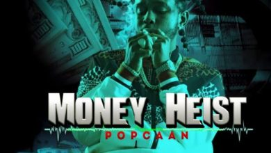 Photo of Popcaan – Money Heist (Prod. by Unruly Ent)