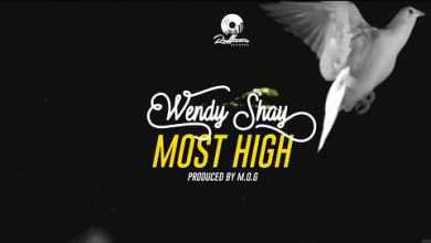 Photo of Wendy Shay — Most High (Prod By MOG Beatz)