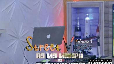 Photo of [Mixtape] DJ MJ Money – Street Vibes (Vol. 1)