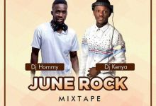 Photo of June Rock Mixtape – DJ Hommy x DJ Kenya