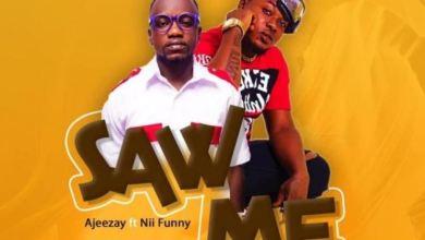 Photo of Ajeezay – Saw Me Ft Nii Funny (Prod By Deelawbeatz)