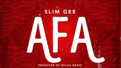 Photo of Slim Gee – Afa (Prod by WillisBeatz)