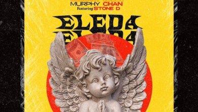 Photo of [Music] Murphy Chan Ft. Stone D – Eleda