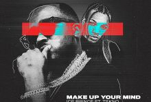 Photo of [Music] Ice Prince Ft. Tekno – Make Up Your Mind