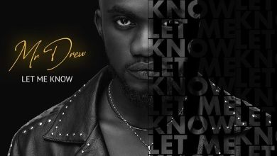 Photo of Mr Drew – Let Me Know (Prod. by MOG)