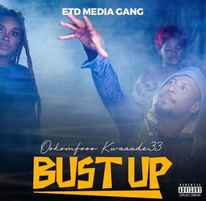 Download: Bust Up by Ookomfooo Kwaaade33