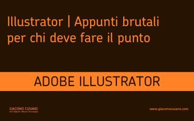 Illustrator | appunti brutali