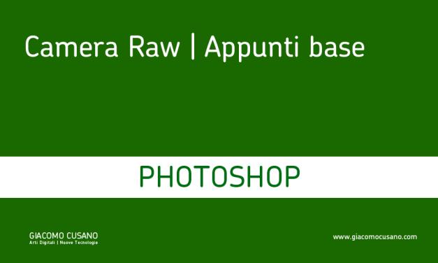 Camera Raw | appunti base
