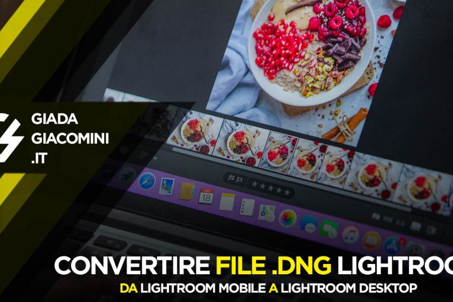 Come convertire Preset DNG Lightroom Mobile per Lightroom Desktop