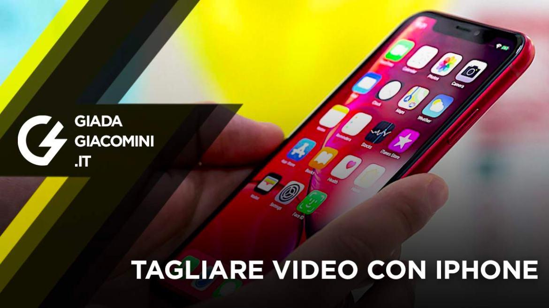 Come tagliare video con Iphone