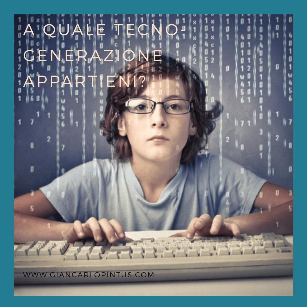A quale tecno-generazione appartieni?