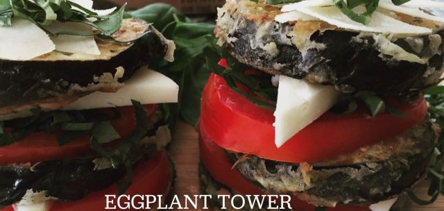eggplant tower by wisk and dine