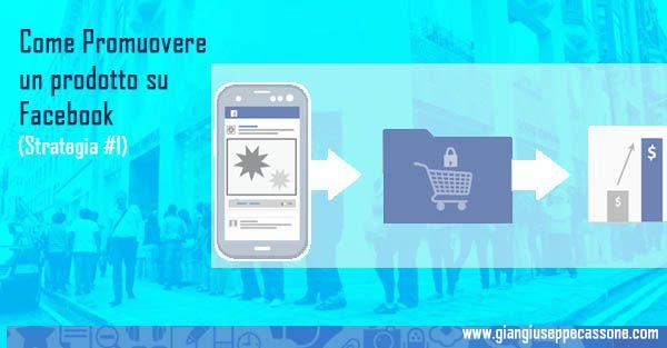 Come promuovere un prodotto su Facebook: la strategia effetto Apple