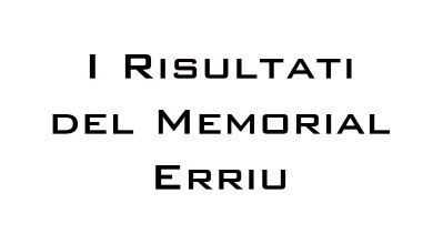 Photo of I risultati del Memorial Erriu