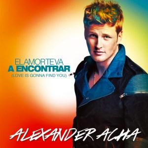 Alexander Acha El amor te va a encontrar