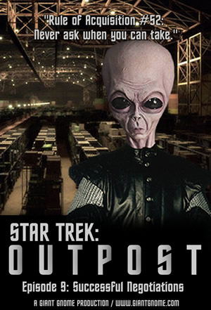 Star Trek Outpost - Episode 9 - Successful Negotiations