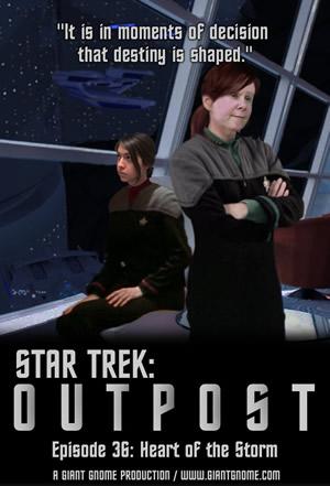 Star Trek: Outpost - Episode 36 - Heart of the Storm