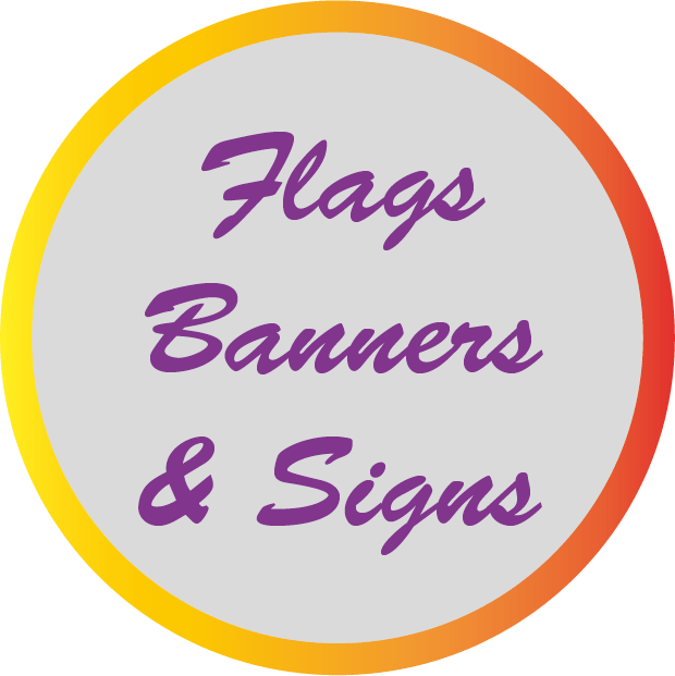 Flags,Banners & Signs