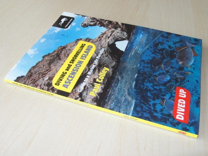 Diving and Snorkelling Ascension Island by Paul Colley - photo of book