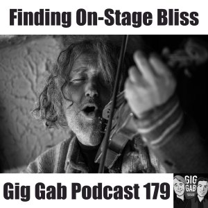 """Man blissfully playing violin with text """"Finding On-Stage Bliss –Gig Gab Podcast 179"""""""