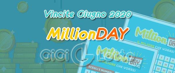 Vincite Millionday di Giugno 2020