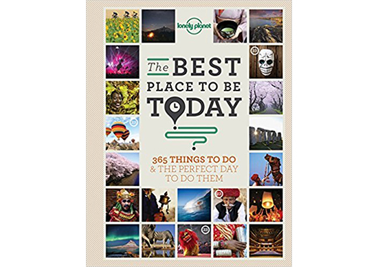 365 Things to do and the Perfect Day to do Them (Lonely Planet)