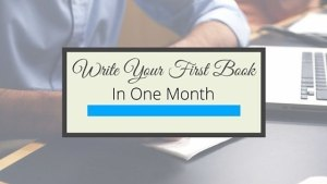 How to Write Your First Book In One Month -- Mine became a #1 International Bestseller! Gillian Perkins