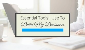 Essential Tools I Use to Build My Businesses - Gillian Perkins