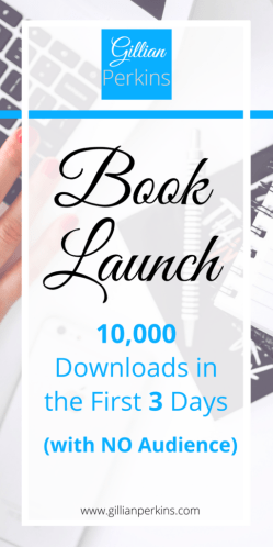 Book Launch 10,000 Downloads in Three Days Self Publish