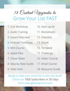 18 Content Upgrades to Grow Your List FAST