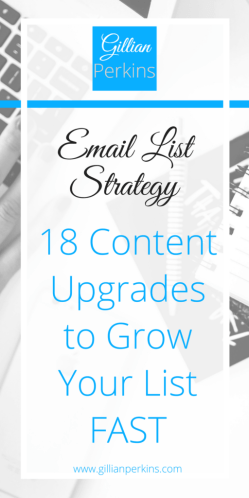 18 Content Upgrades to Grow Your Email List FAST