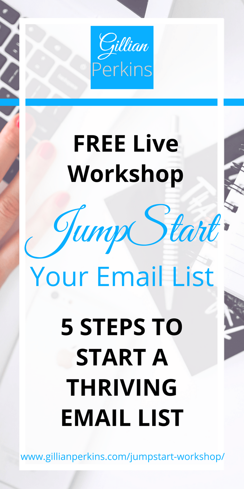 Free Workshop! JumpStart Your Email List