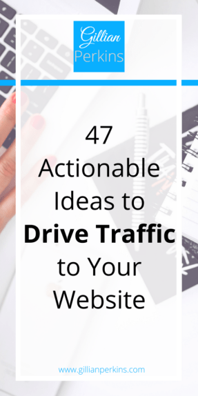 47 Website Traffic Ideas