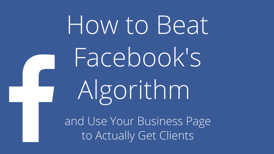 How to beat facebook's algorithm