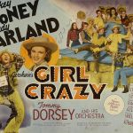 Girl Crazy Poster where Gil Stratton gets top billing just under Mickey Rooney, Judy Garland and Tommy Dorsey and his Orchestra