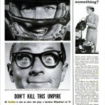 1954 LIFE Magazine spread Don't Kill this Umpire. Gil Stratton is also an actor who plays a harmless Milquetoast on TV.
