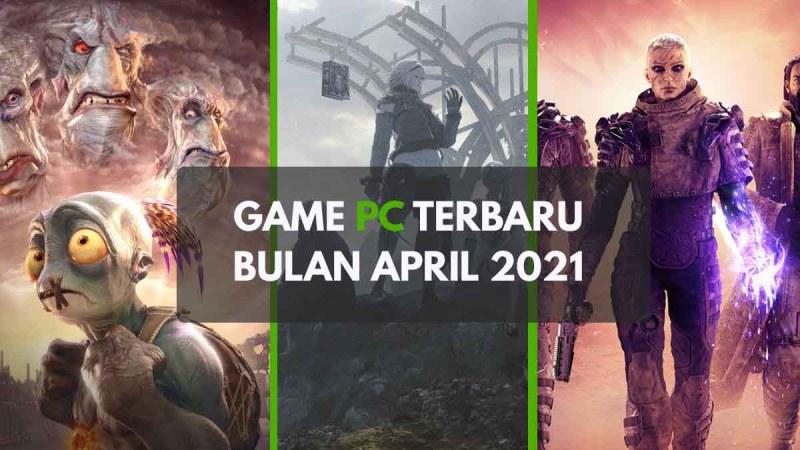 Game PC Baru April 2021