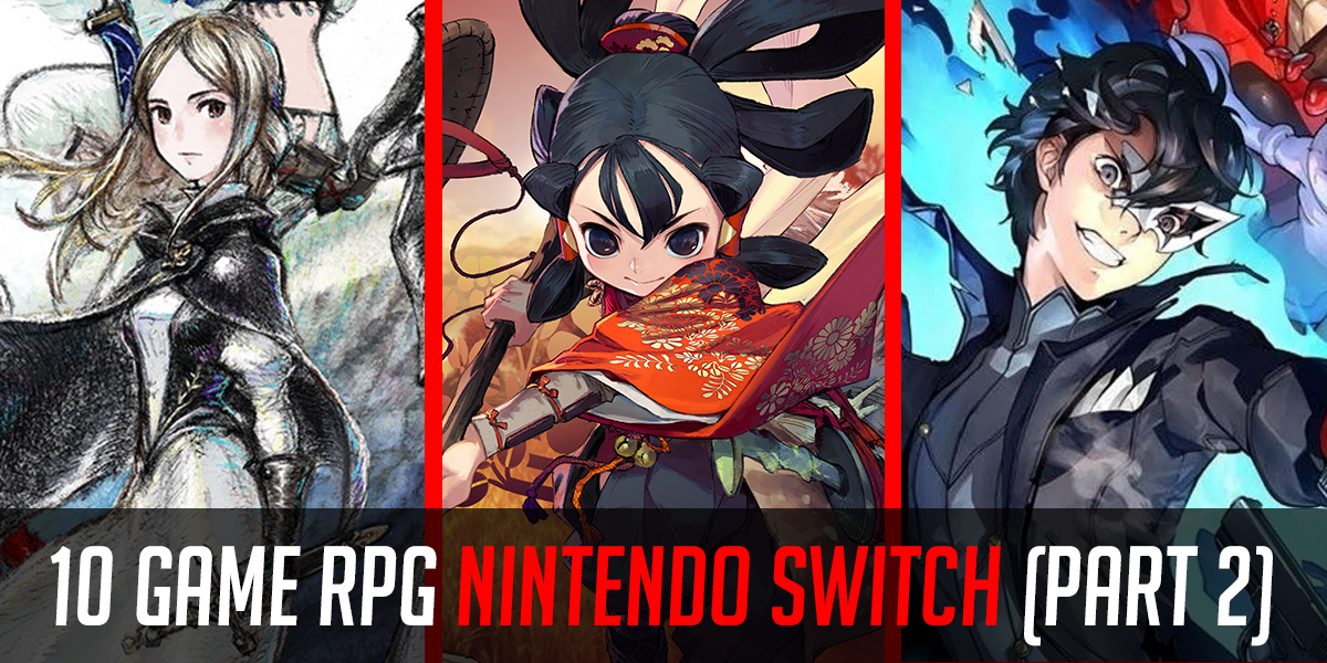 game-rpg-nintendo-switch-part-2-featured