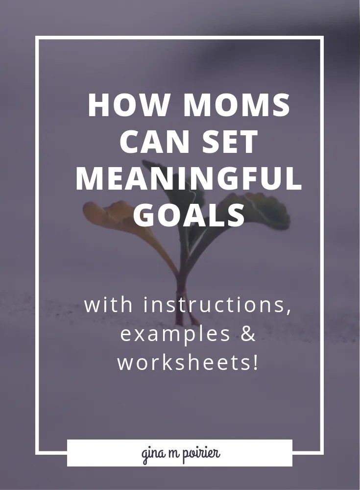 Set more meaningful goals with instructions, examples and worksheets