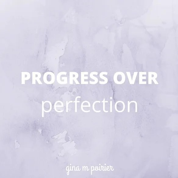 Finding balance: Progress over Perfection