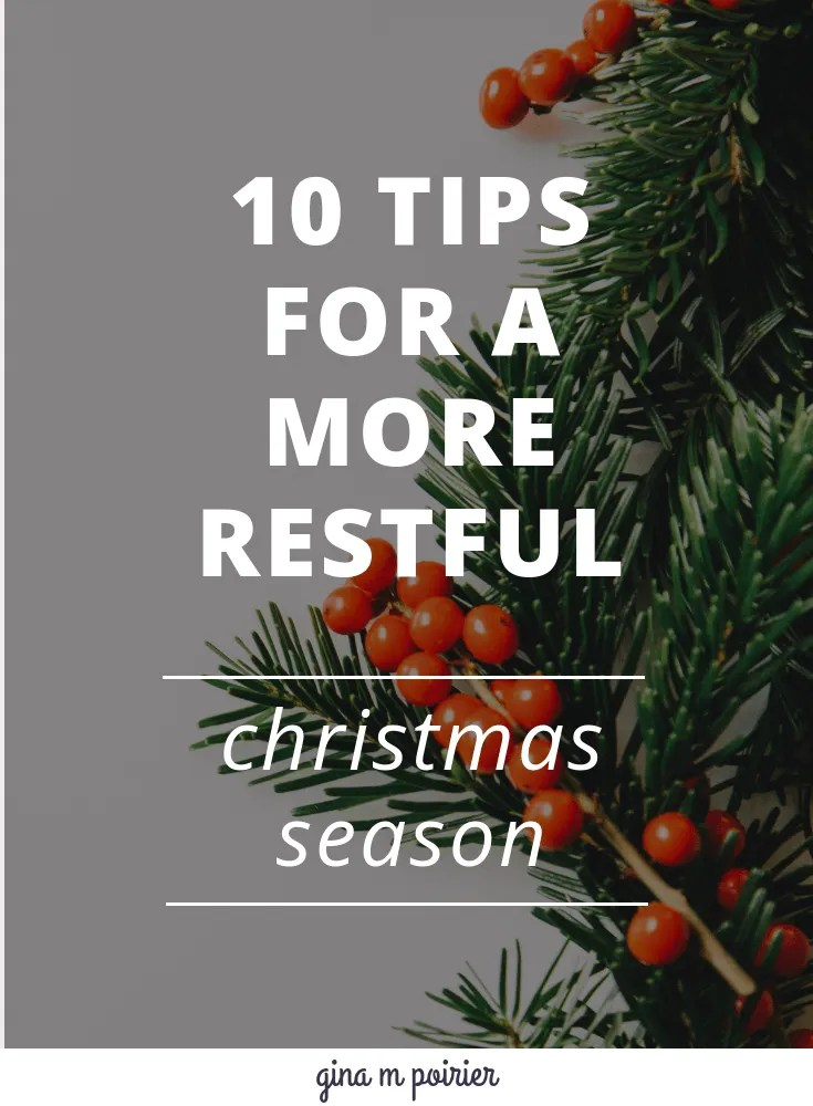 10 tips for experiencing more rest and lest stress this Christmas