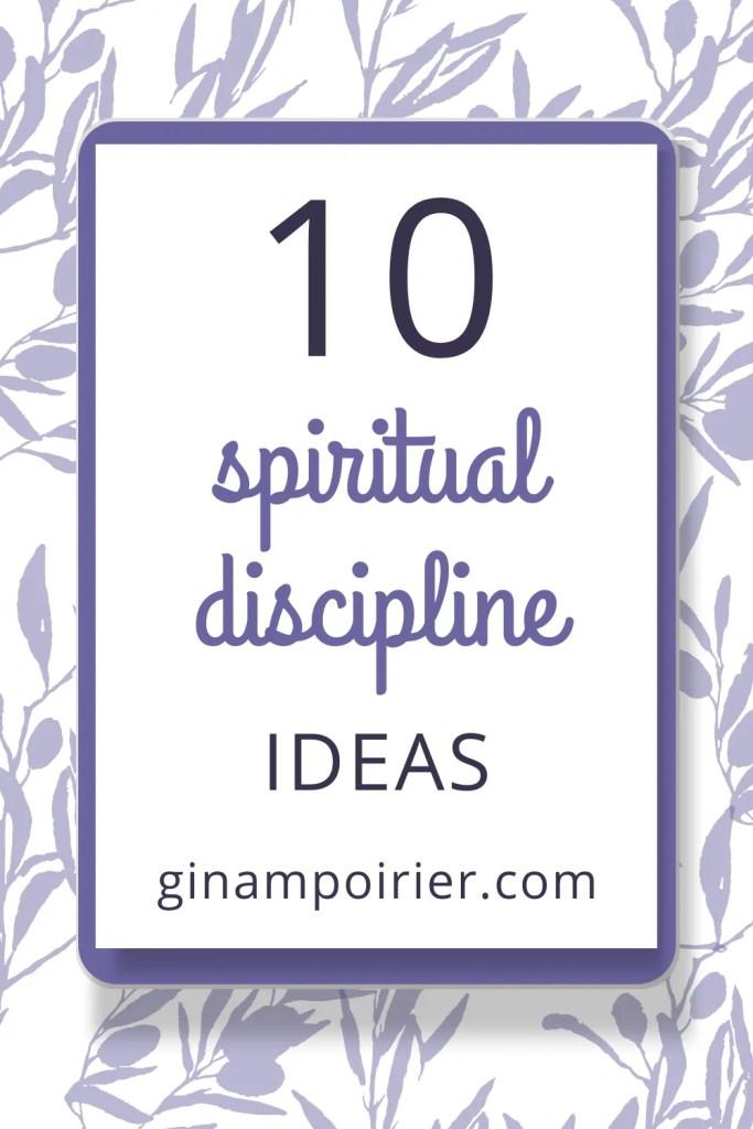 10 spiritual discipline ideas