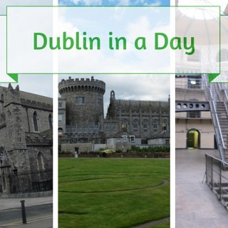 Dublin in a Day!